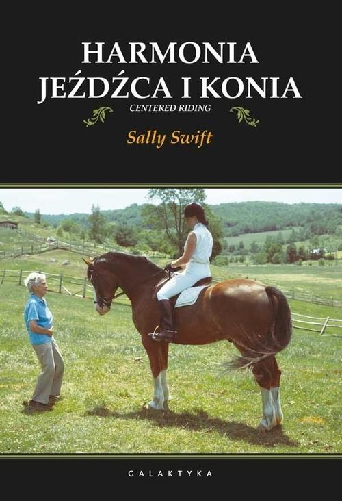 okładka Harmonia jeźdźca i konia, Książka | Swift Sally