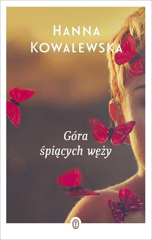 okładka Góra śpiących węży, Książka | Kowalewska Hanna