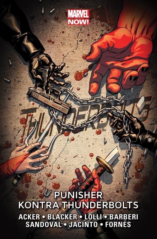 okładka Thunderbolts Tom 5 Punisher kontra Thunderboltsksiążka |  | Acker Ben