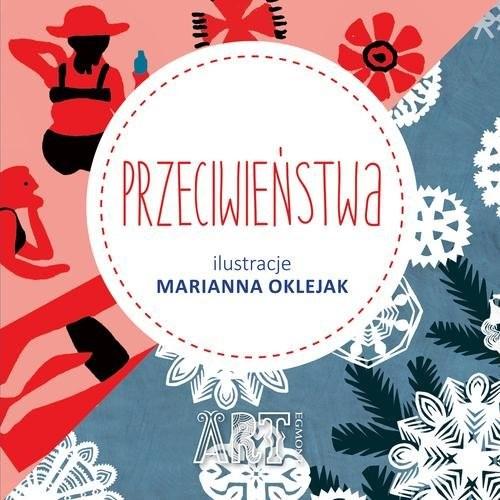 okładka Przeciwieństwa, Książka | Marianna Oklejak