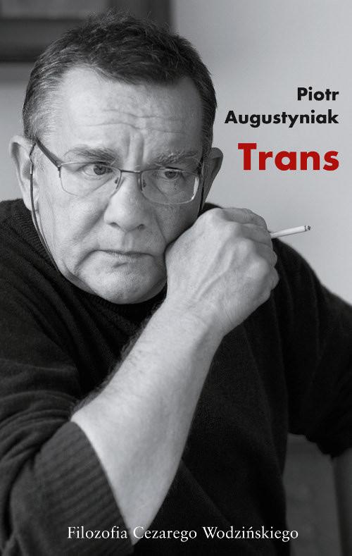 okładka Trans, Książka | Piotr Augustyniak