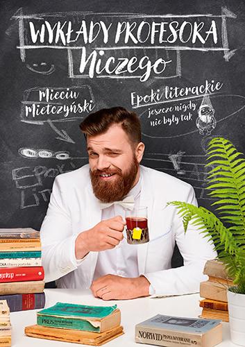 okładka Wykłady profesora Niczegoksiążka |  | Mieciu Mietczyński