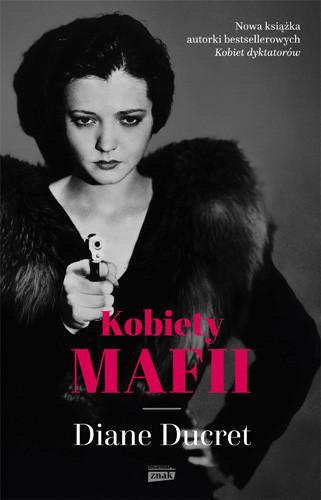okładka Kobiety mafii, Książka | Ducret Diane