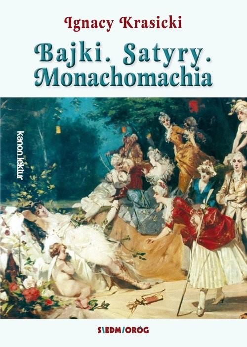 okładka Bajki Satyry Monachomachia, Książka | Ignacy Krasicki
