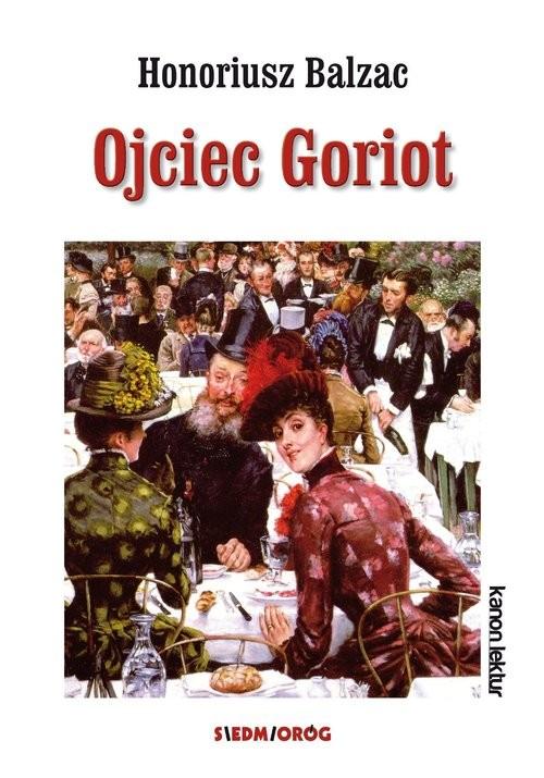 okładka Ojciec Goriot, Książka | Balzac Honoriusz