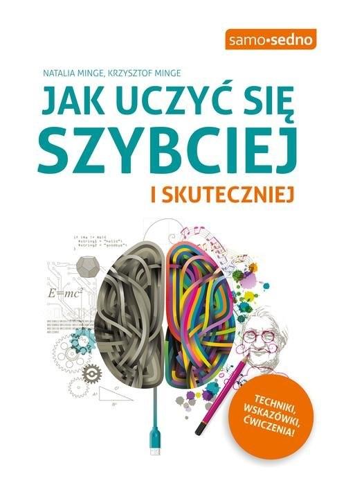 okładka Jak uczyć się szybciej i skuteczniej, Książka | Natalia Minge, Krzysztof Minge