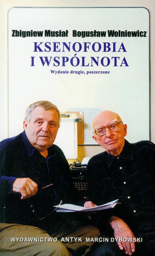 okładka Ksenofobia i wspólnota, Książka | Zbigniew Musiał, Bogusław Wolniewicz