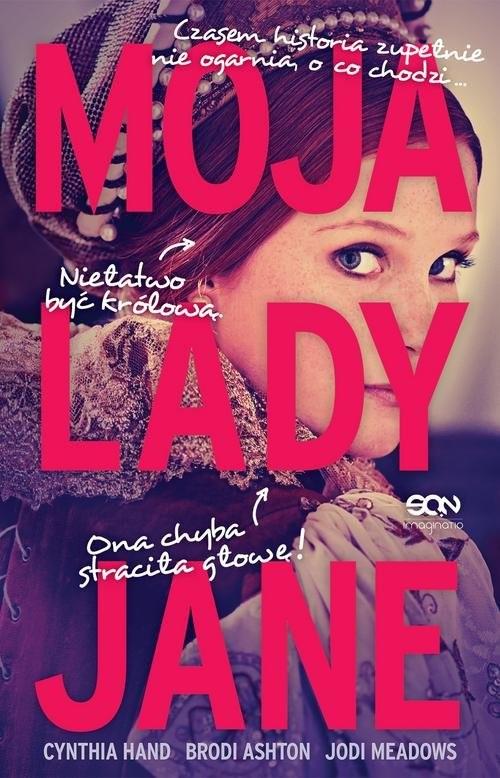 okładka Moja lady Jane, Książka | Cynthia  Hand, Brodi Ashton, Jodi  Meadows