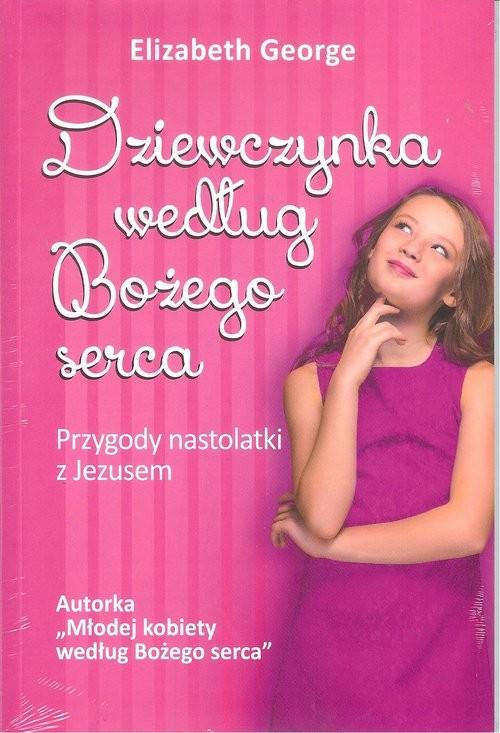 okładka Dziewczynka według Bożego serca, Książka | George Elizabeth