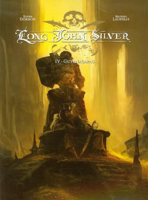 okładka Long John Silver Guyanacapac Tom 4, Książka | Xavier Dorison, Mathieu Lauffeay