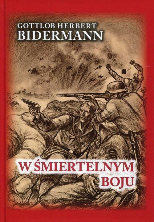 okładka W śmiertelnym boju, Książka | Gottlob Herbert Bidermann
