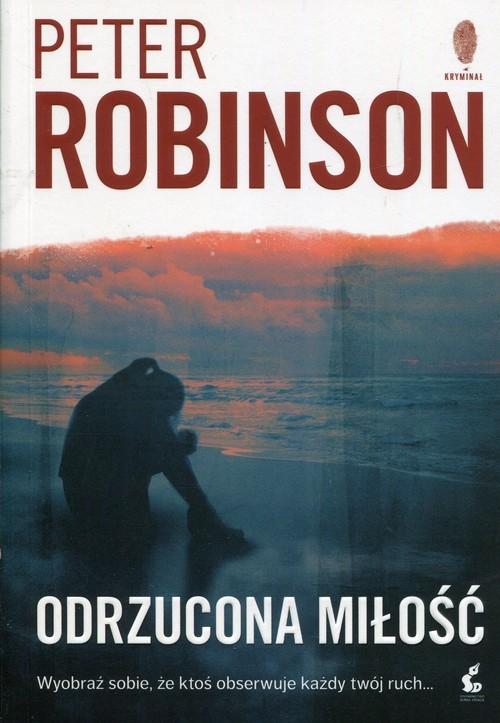 okładka Odrzucona miłość, Książka | Robinson Peter