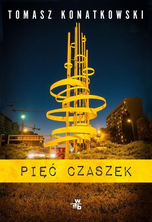 okładka Pięć czaszek, Książka | Tomasz Konatkowski