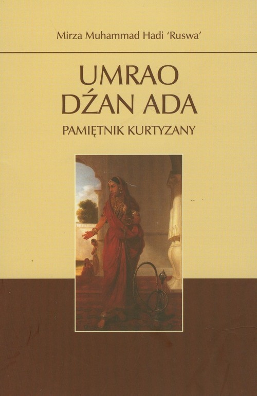 okładka Umrao Dźan Ada Pamiętnik kurtyzany, Książka | Hadi Muhammad