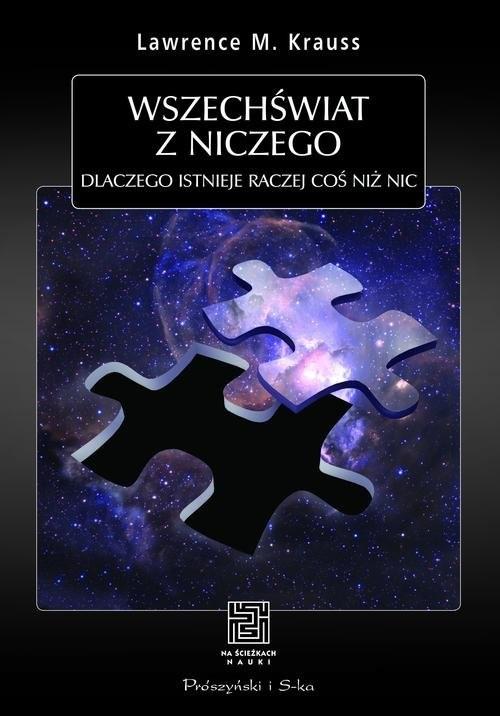 okładka Wszechświat z niczego Dlaczego istnieje raczej coś niż nic, Książka | Krauss Lawrence