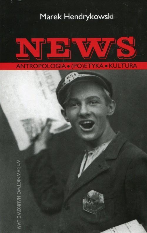 okładka News Antropologia Poetyka Kultura, Książka | Hendrykowski Marek