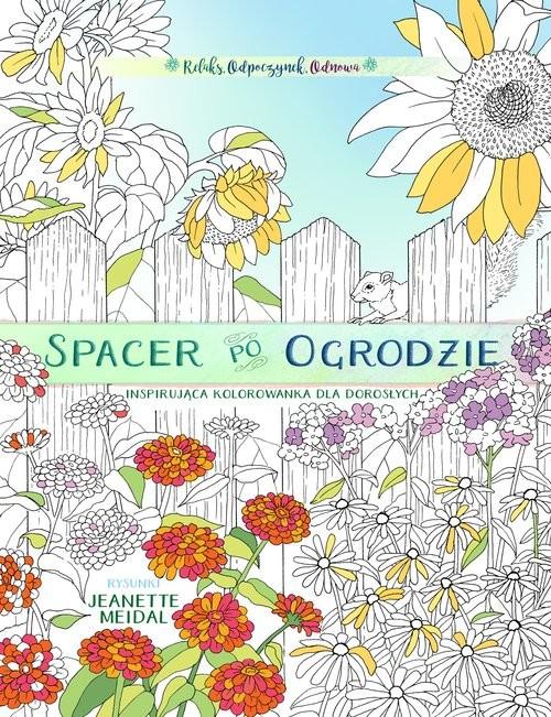 okładka Spacer po ogrodzie - kolorowanka dla każdego, Książka  