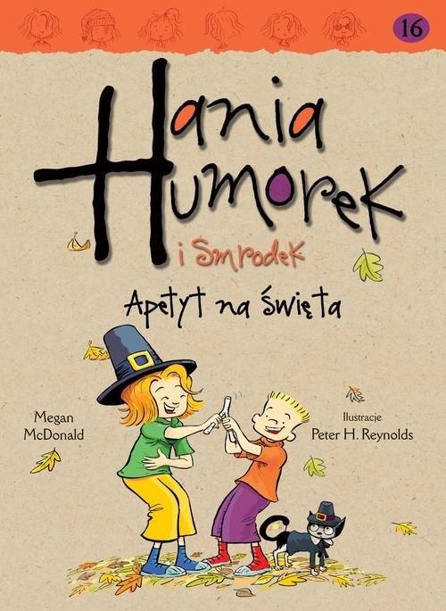 okładka Hania Humorek i Smrodek Apetyt na świętaksiążka      McDonald Megan