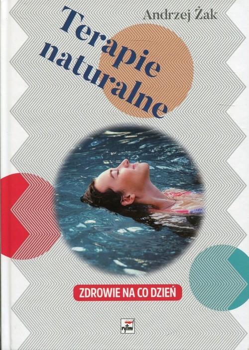 okładka Terapie naturalne Zdrowie na co dzień, Książka | Andrzej Żak