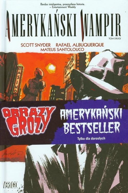 okładka Obrazy Grozy Amerykański wampir Tom 2 Tylko dla dorosłych, Książka | Scott Snyder