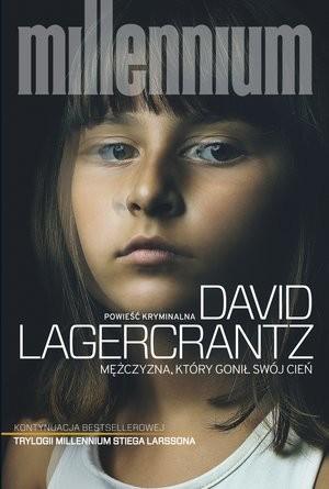 okładka Mężczyzna, który gonił swój cień , Książka | David Lagercrantz
