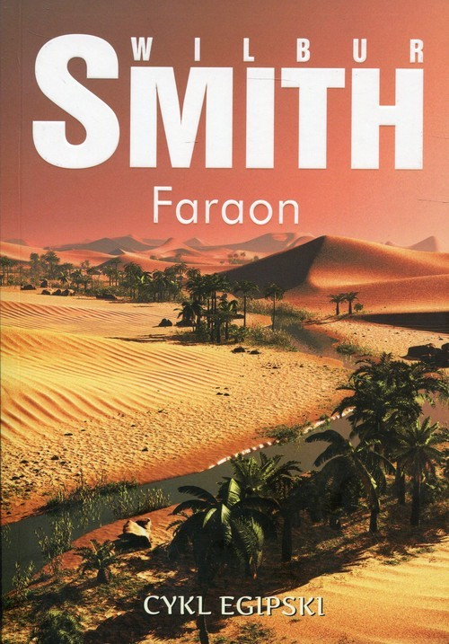 okładka Faraon Cykl egipski, Książka   Wilbur Smith