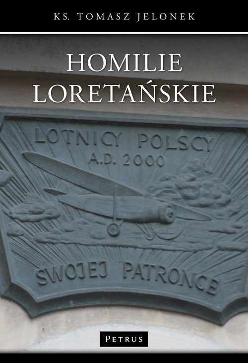 okładka Homilie Loretańskie 13, Książka   Jelonek Tomasz