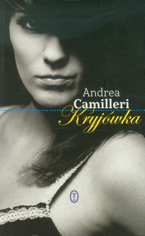 okładka Kryjówkaksiążka |  | Camilleri Andrea