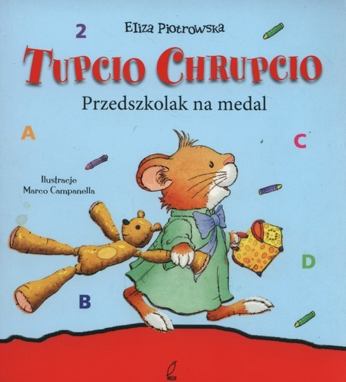 okładka Tupcio Chrupcio Przedszkolak na medal mk. (W), Książka | Piotrowska Eliza