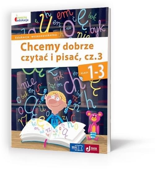 okładka Owocna edukacja 1-3 Chcemy dobrze czytać i pisać Część 3 Edukacja wczesnoszkolna, Książka | Barbara Bieleń, Grażyna Trzeciak
