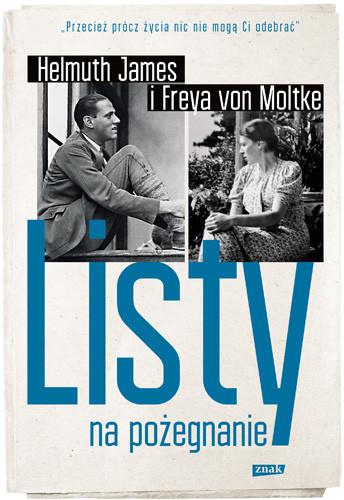 okładka Listy na pożegnanie, Książka | James von Moltke Helmut