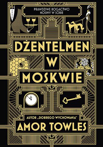 okładka Dżentelmen w Moskwieksiążka      Amor Towles