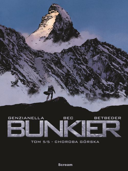 okładka Bunkier Tom 5/5 Choroba Górska, Książka | Christophe Bec, Marie-Paule Alluard