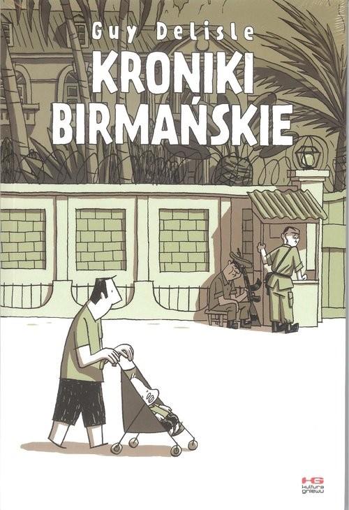 okładka Kroniki birmańskie, Książka | Delisle Guy