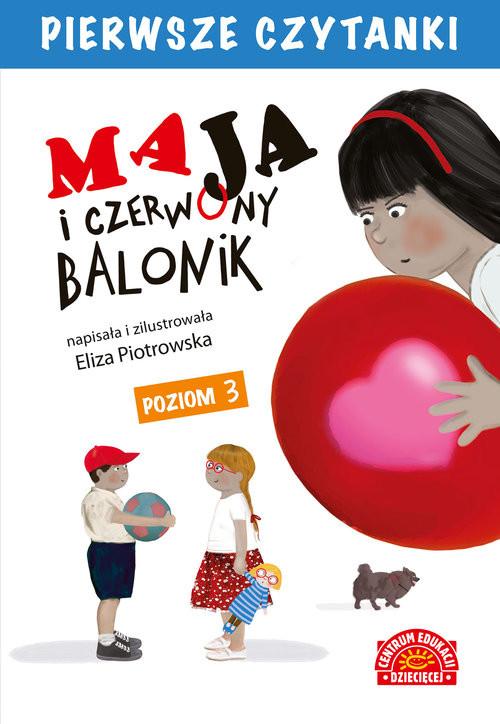 okładka Maja i czerwony balonik Pierwsze Czytanki, Książka | Piotrowska Eliza