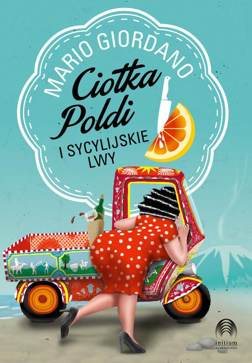 okładka Ciotka Poldi i sycylijskie lwyksiążka |  | Giordano Mario