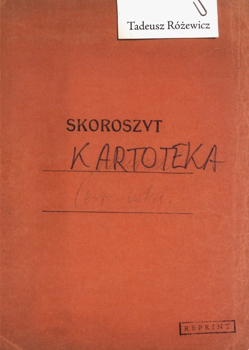 okładka Kartoteka Reprintksiążka      Różewicz Tadeusz