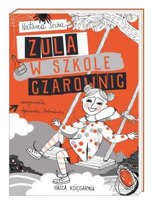 okładka Zula w szkole czarownic, Książka | Socha Natasza