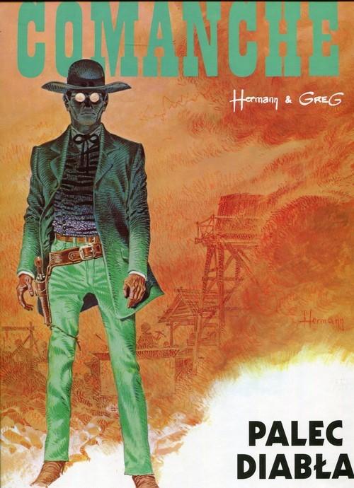 okładka Comanche 7 Palec diabła, Książka | Hermann Huppen, Greg
