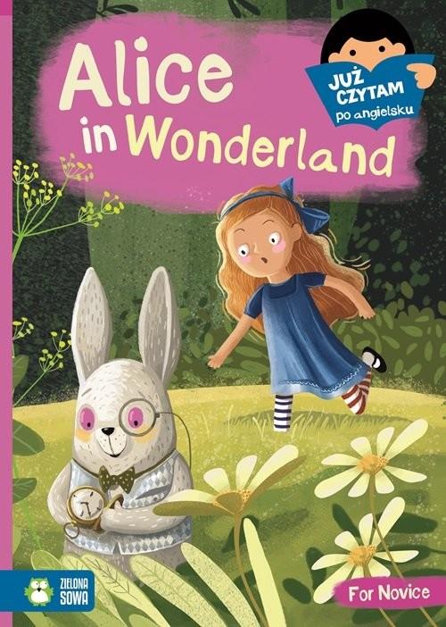 okładka Alice in Wonderland Już czytam po angielskuksiążka |  | Carrol Lewis