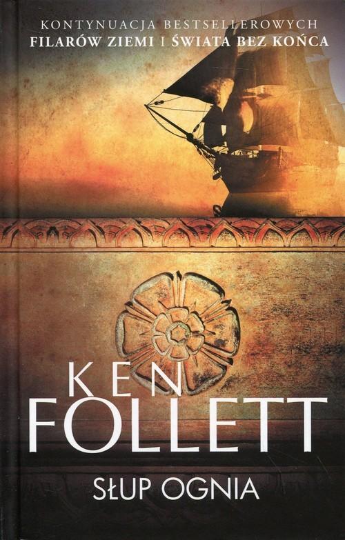 okładka Słup ognia, Książka | Follett Ken