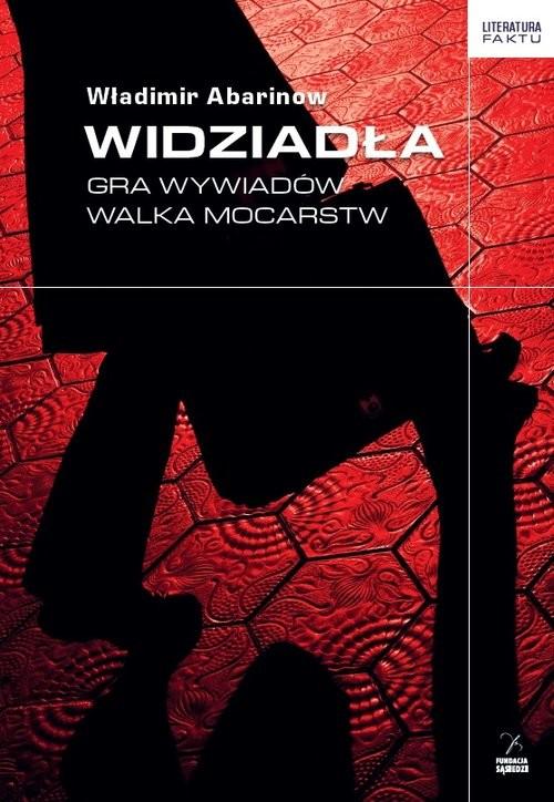 okładka Widziadła Gra wywiadów Walka mocarstw, Książka | Abarinow Władimir