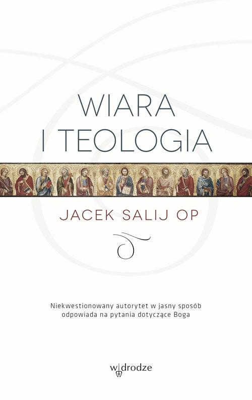 okładka Wiara i teologia, Książka | Salij Jacek