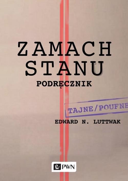 okładka Zamach stanu Podręcznik, Książka   Edward N.  Luttwak