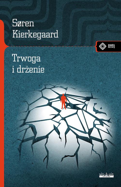 okładka Trwoga i drżenie, Książka | Kierkegaard Soren