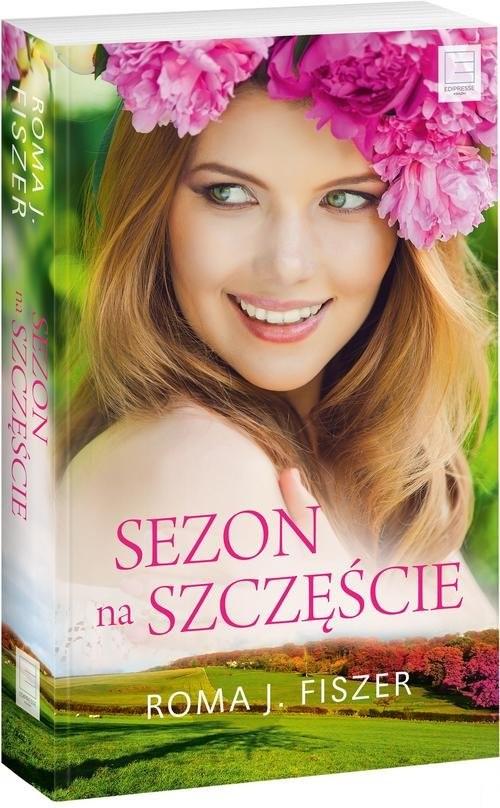 okładka Sezon na szczęście, Książka | Roma J. Fiszer