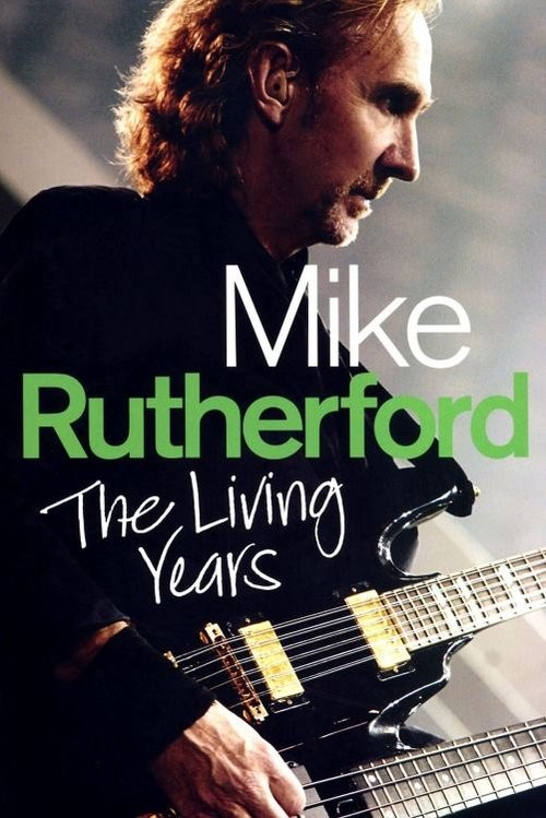 okładka Mike Rutherford The Living Yearsksiążka |  | Rutherford Mike