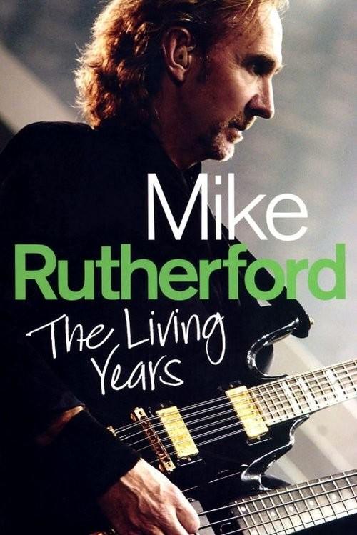 okładka Mike Rutherford The Living Years, Książka | Rutherford Mike