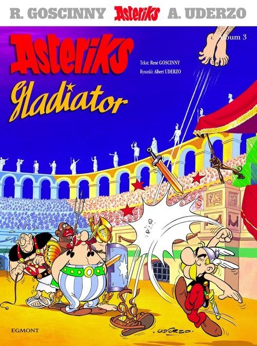 okładka Asteriks Gladiator, Książka | Goscinny Rene