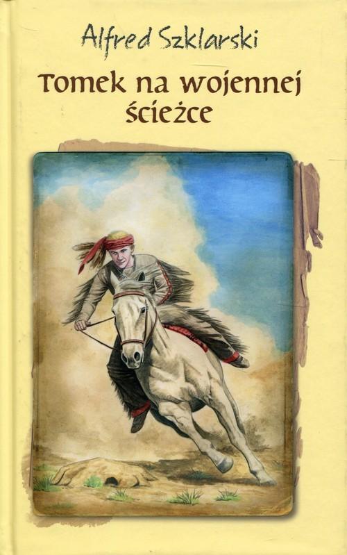 okładka Tomek na wojennej ścieżce, Książka | Szklarski Alfred